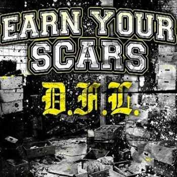 Earn Your Scars - D.F.L. (2012)