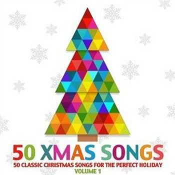 50 Classic Christmas Songs For The Perfect Holiday Vol. 1 (2012)