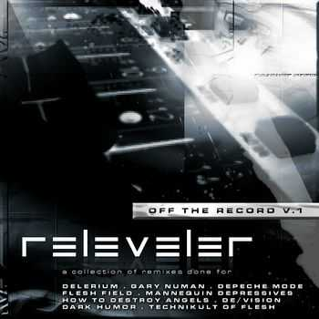 releveleR - Off The Record V.1  [EP] (2011)