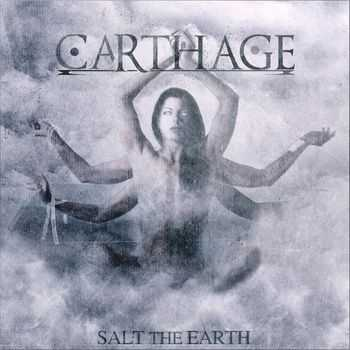 Carthage - Salt the Earth (2012)