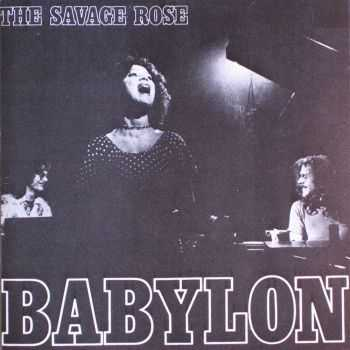 The Savage Rose - Babylon (1972)