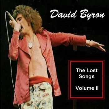 David Byron - The Lost Songs Vol.2 (2009)