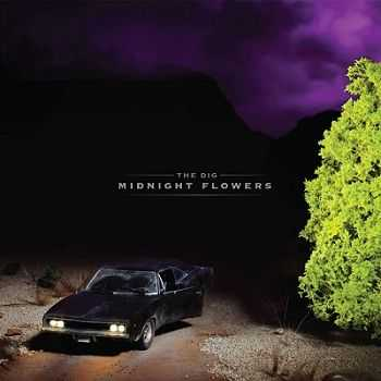 The Dig - Midnight Flowers (2012)