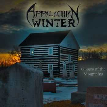 Appalachian Winter - Ghosts Of The Mountains (2013)