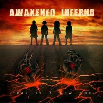 Awakened Inferno - Tear It A New One [EP] (2012)