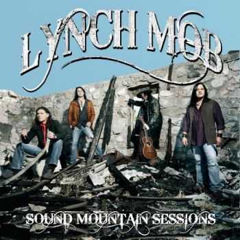Lynch Mob - Sound Mountain Sessions (EP) (2012)