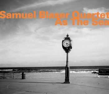 Samuel Blaser Quartet - As The Sea (2012)