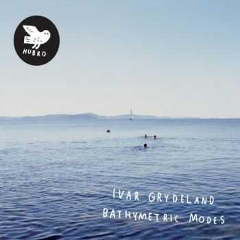 Ivar Grydeland - Bathymetric Modes (2012)
