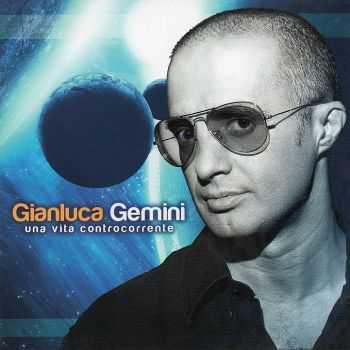 Gianluca Gemini - Una Vita Controcorrente (2012)