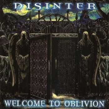 Disinter - Welcome To Oblivion (2000)
