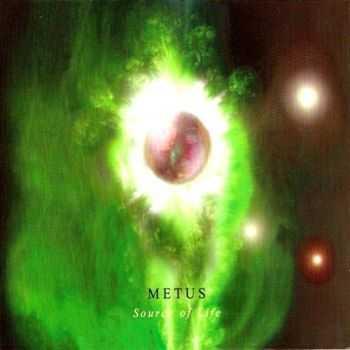 Metus - Source Of Life (2012)