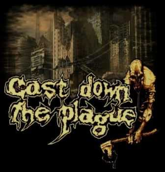 Cast Down The Plague - Pandemic (EP) (2012)