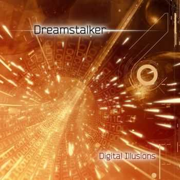 DREAMSTALKER - Digital Illusions (2012)