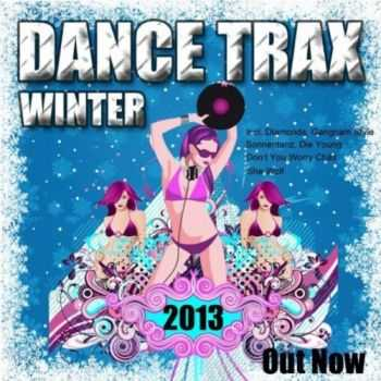 Out Now - Dance Trax Winter 2013 (2012)