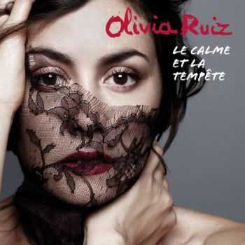 Olivia Ruiz - Le Calme et la Tempete (2012)