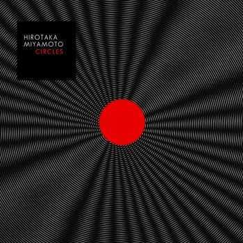 Hirotaka Miyamoto - Circles (2012)