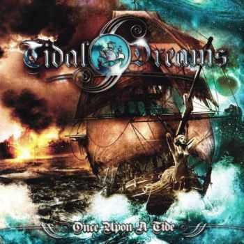 Tidal Dreams - Once Upon A Tide (2012) (Lossless) + MP3