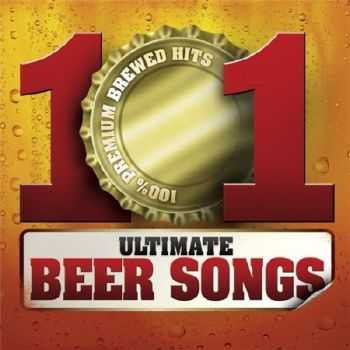 101 Ultimate Beer Songs (2012)
