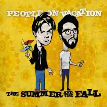 People On Vacation - The Summer and The Fall (2012)