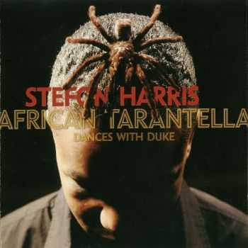 Stefon Harris - African Tarantella (2006)