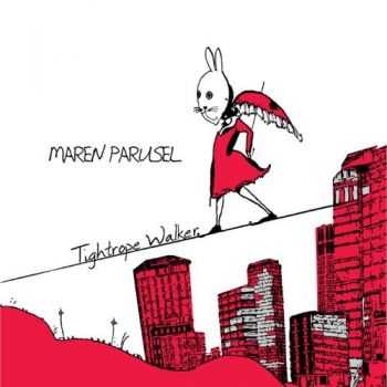 Maren Parusel - Tightrope Walker (2012)