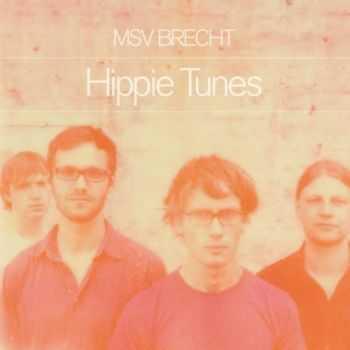 MSV Brecht - Hippie Tunes (2012)