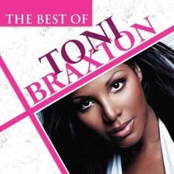 Toni Braxton - The Best Of Toni Braxton (2012)