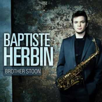Baptiste Herbin - Brother Stoon (2012)