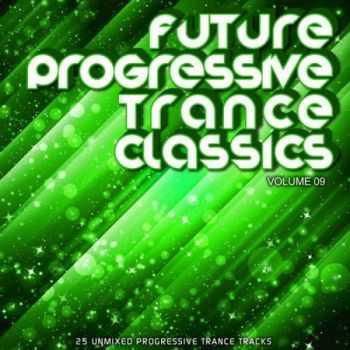 Future Progressive Trance Classics Vol.9 (2012)