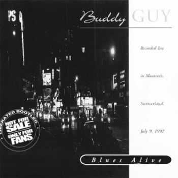 Buddy Guy - Blues Alive (1992) (Bootleg) (Lossless+Mp3)