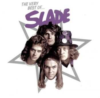 Slade - The Very Best Of... (2CD) 2005 (Lossless + MP3) + [DVD9]
