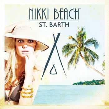 VA - Nikki Beach St. Barth (2012)