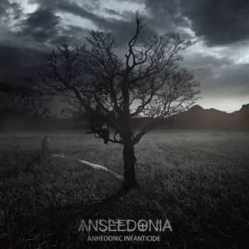 Anseedonia - Anhedonic Infanticide [EP] (2012)