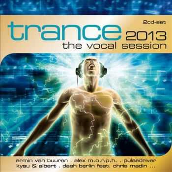Trance 2013 The Vocal Session (2012)