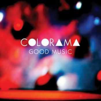 Colorama - Good Music (2012)