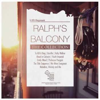 To Kill A King - Ralph's Balcony - The Collection (2012)