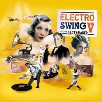 VA - Electro Swing V (Mixed by Bart & Baker) (2012)