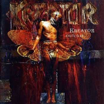 Kreator - Outcast (1997) [Two Different Edition] [LOSSLESS]