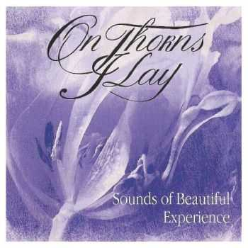 On Thorns I Lay - Sounds Of Beautiful Experience 1995 [LOSSLESS]