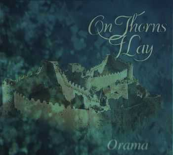 On Thorns I Lay - Orama 1997 [LOSSLESS]