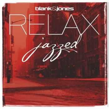 Blank and Jones - Julian and Roman Wasserfuhr - RELAX Jazzed (2012)