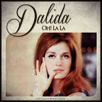 Dalida - Oh! La La (2012)