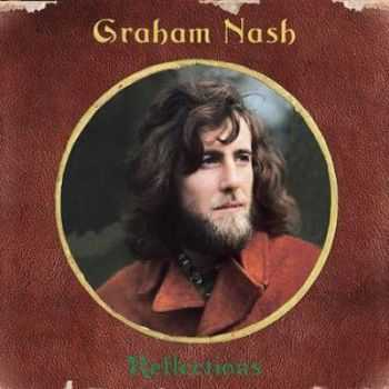 Graham Nash - Reflections-The Definitive Collection (2009)