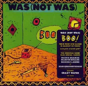Was (Not Was) — Boo! (feat. Marcus Miller, Wayne Kramer, Booker T.)