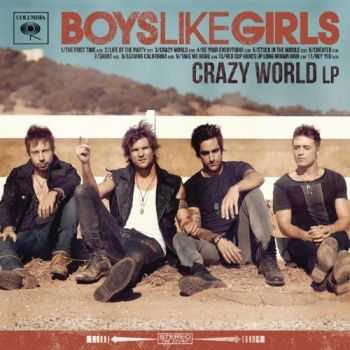 Boys Like Girls - Crazy World (2012)