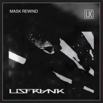 Lisfrank - MASK REWIND (2012)