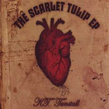 KT Tunstall - The Scarlet Tulip (EP) - 2011