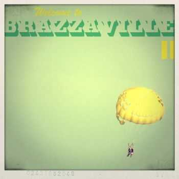 Brazzaville - Welcome To Brazzaville II (2012)