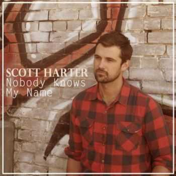 Scott Harter - Nobody Knows My Name (2012)