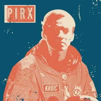 Krojc - Pirx (2012)